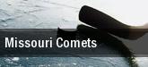 Missouri Comets tickets