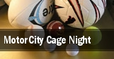 MotorCity Cage Night tickets