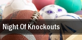 Night of Knockouts tickets