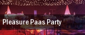 Pleasure Paas Party tickets