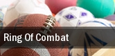 Ring of Combat tickets