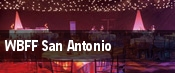 WBFF San Antonio tickets