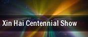 Xin Hai Centennial Show tickets