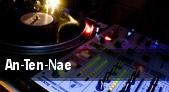 An-Ten-Nae tickets