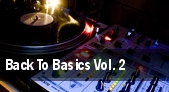Back To Basics Vol. 2 tickets