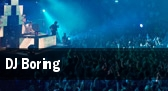 DJ Boring tickets
