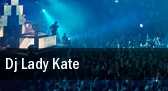 Dj Lady Kate tickets