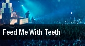 Feed Me with Teeth Gorge Amphitheatre tickets