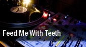 Feed Me with Teeth Royal Oak Music Theatre tickets