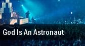 God Is An Astronaut The Cockpit tickets