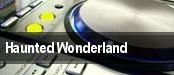 Haunted Wonderland Neal S. Blaisdell Center tickets