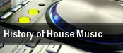 History of House Music tickets
