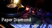 Paper Diamond Cains Ballroom tickets