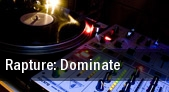 Rapture: Dominate tickets