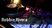 Robbie Rivera tickets