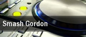 Smash Gordon tickets