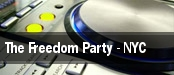 The Freedom Party - NYC tickets