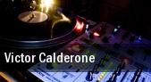 Victor Calderone Las Vegas tickets