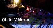 Vitalic V Mirror Bottom Lounge tickets