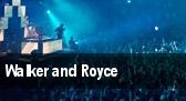 Walker and Royce tickets