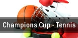 Champions Cup - Tennis tickets