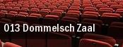 013 Dommelsch Zaal tickets