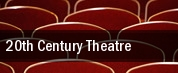20th Century Theatre tickets