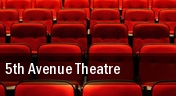 5th Avenue Theatre tickets