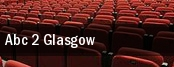 ABC 2 Glasgow tickets