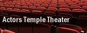Actors Temple Theater tickets