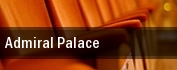 Admiral Palace tickets