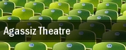 Agassiz Theatre tickets