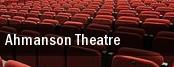 Ahmanson Theatre tickets