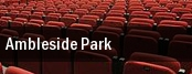 Ambleside Park tickets