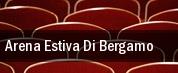 Arena Estiva Di Bergamo tickets