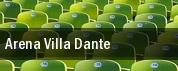 Arena Villa Dante tickets
