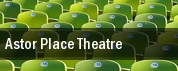 Astor Place Theatre tickets