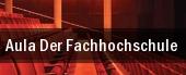 Aula Der Fachhochschule tickets