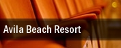 Avila Beach Resort tickets