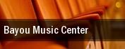 Bayou Music Center tickets