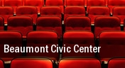 Beaumont Civic Center tickets