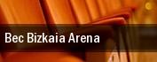 Bec Bizkaia Arena tickets
