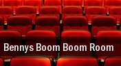 Bennys BooM BooM RooM tickets