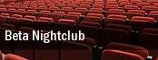 Beta Nightclub tickets