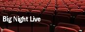 Big Night Live tickets