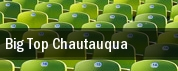 Big Top Chautauqua tickets