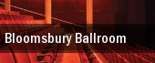 Bloomsbury Ballroom tickets