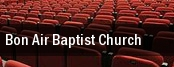 Bon Air Baptist Church tickets
