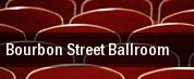 Bourbon Street Ballroom tickets