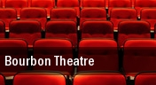 Bourbon Theatre tickets